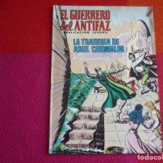 Tebeos: EL GUERRERO DEL ANTIFAZ 154 LA TRAGEDIA DE ABUL CHUMALIN PUBLICACION JUVENIL EDITORA VALENCIANA. Lote 131081696