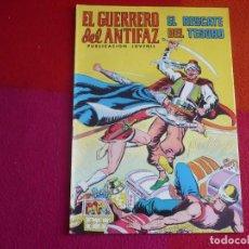 Tebeos: EL GUERRERO DEL ANTIFAZ 247 EL RESCATE DEL TESORO PUBLICACION JUVENIL EDITORA VALENCIANA. Lote 131083516