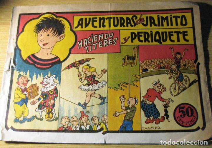 AVENTURAS DE JAIMITO Y PERIQUETE , HACIENDO TITERES . EDITORIAL VALENCIANA (Tebeos y Comics - Valenciana - Jaimito)