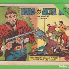Tebeos: ROBERTO ALCÁZAR Y PEDRÍN - Nº 487 - ROBO EN ALTA MAR - VALENCIANA - (1962).. Lote 132540010