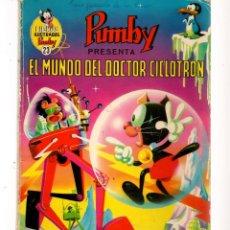 Tebeos: LIBROS ILUSTRADOS PUMBY. Nº 23. EL MUNDO DEL DOCTOR CICLOTRON. VALENCIANA 1970. (P/C34). Lote 132780622