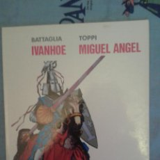 Tebeos: IVANHOE-MIGUEL ANGEL: BATTAGLIA-TOPPI: COLECCION PILOTO Nº 5. Lote 135371538
