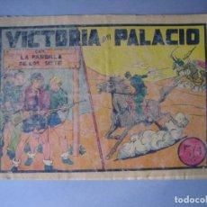 Tebeos: PANDILLA DE LOS SIETE, LA (1945, VALENCIANA) -EL PEQUEÑO ENMASCARADO- 37 · 1945 · VICTORIA EN PALACI. Lote 135724519