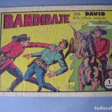 Tebeos: DAVID DE LA POLICIA MONTADA (1951, VALENCIANA) 6 · 1951 · BANDIDAJE. Lote 135744582