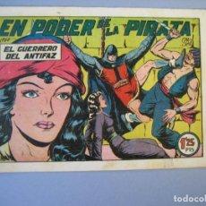Tebeos: GUERRERO DEL ANTIFAZ, EL (1943, VALENCIANA) 142 · 25-XI-1950 · EN PODER DE LA PIRATA. Lote 136410454
