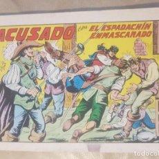 Tebeos: ESPADACHÍN ENMASCARADO / ACUSADO. Nº 42 / 2ª EDICION. AÑOS 80.. Lote 137916146