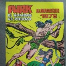 Tebeos: PURK EL HOMBRE DE PIEDRA - ALMANAQUE 1976. Lote 139237366
