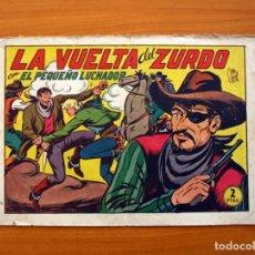 Tebeos: EL PEQUEÑO LUCHADOR, Nº 124, LA VUELTA DEL ZURDO - EDITORIAL VALENCIANA 1945. Lote 139313174