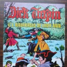 Tebeos: EL NAUFRAGIO DE LADY ANN. DICK TURPIN Nº 3, AÑO 1979.. Lote 140176590
