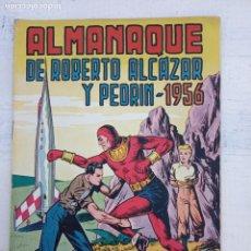 Tebeos: ROBERTO ALCAZAR Y PEDRIN ALMANAQUE 1956 ORIGINAL - MUY BUEN ESTADO. Lote 142281630