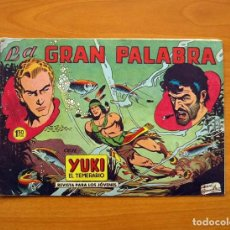 Tebeos: YUKI EL TEMERARIO - LA GRAN PALABRA, Nº 16 - EDITORIAL VALENCIANA 1958. Lote 142860326