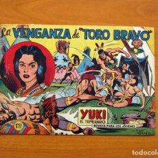Tebeos: YUKI EL TEMERARIO - LA VENGANZA DE TORO BRAVO, Nº 19 - EDITORIAL VALENCIANA 1958. Lote 142860794