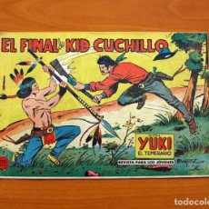 Tebeos: YUKI EL TEMERARIO - EL FINAL DE KID CUCHILLO, Nº 62 - EDITORIAL VALENCIANA 1958 . Lote 142885646