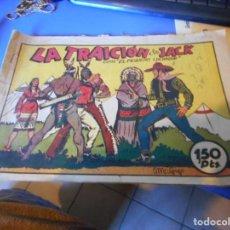 Tebeos: TEBEO LA TRAICION DE JACK CON EL PEQUEÑO LUCHADOR ORIGINAL. Lote 145353522