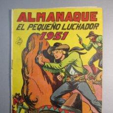 Tebeos: PEQUEÑO LUCHADOR, EL (1945, VALENCIANA) EXTRA 5 · XII-1950 · ALMANAQUE 1951. Lote 145801198