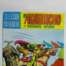 Tebeos: EL AGUILUCHO POR MANUEL GAGO, Nº 17, EN BUSCA DEL RESCATE. Lote 145946110