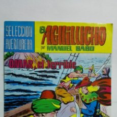 Tebeos: EL AGUILUCHO POR MANUEL GAGO, Nº 20, OMAR, EL TERRIBLE. Lote 145946150