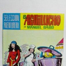 Tebeos: EL AGUILUCHO POR MANUEL GAGO, Nº 26, LOS APUROS DE AGUILUCHO. Lote 145946270