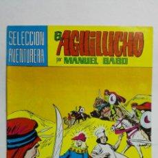 Tebeos: EL AGUILUCHO POR MANUEL GAGO, Nº 27, LOS MERCADERES DEL DESIERTO. Lote 145946342