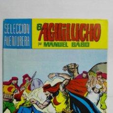 Tebeos: EL AGUILUCHO POR MANUEL GAGO, Nº 28, INFIERNO DE ARENA. Lote 145946414
