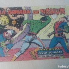 Tebeos: EDITORIAL VALENCIANA ORIGINAL HAZAÑAS DE LA JUVENTUD AUDAZ, LA ARMADA DE NAHUM Nº33. Lote 146469170