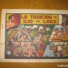 Tebeos: LA TRAICION DE OJO DE LINCE. EDITORIAL VALENCIANA. ORIGINAL.. Lote 147296562