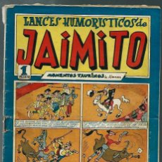 Tebeos: LANCES HUMORISTICOS DE JAIMITO Nº 22 - MOMENTOS TAURINOS - ED. VALENCIANA - CIRCA 1947 - ORIGINAL. Lote 147765334