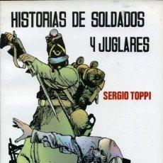 Tebeos: COLECCIÓN PILOTO- Nº 3 -HISTORIAS DE SOLDADOS Y JUGLARES-SERGIO TOPPI-1983-REGULAR- ESCASO-0065. Lote 148225049