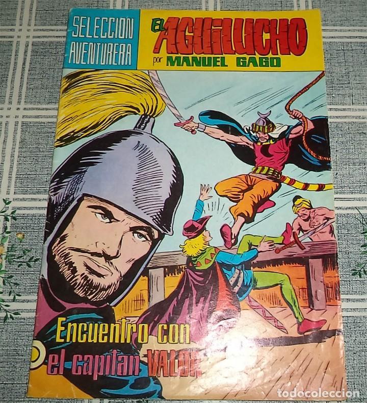 EL AGUILUCHO M. GAGO VALENCIANA SELECCIÓN AVENTURERA COLOR N.º 22 ENCUENTRO CON EL CAPITÁN VALOR (Tebeos y Comics - Valenciana - Selección Aventurera)