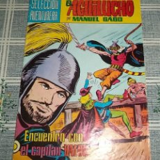 Tebeos: EL AGUILUCHO M. GAGO VALENCIANA SELECCIÓN AVENTURERA COLOR N.º 22 ENCUENTRO CON EL CAPITÁN VALOR. Lote 148701650