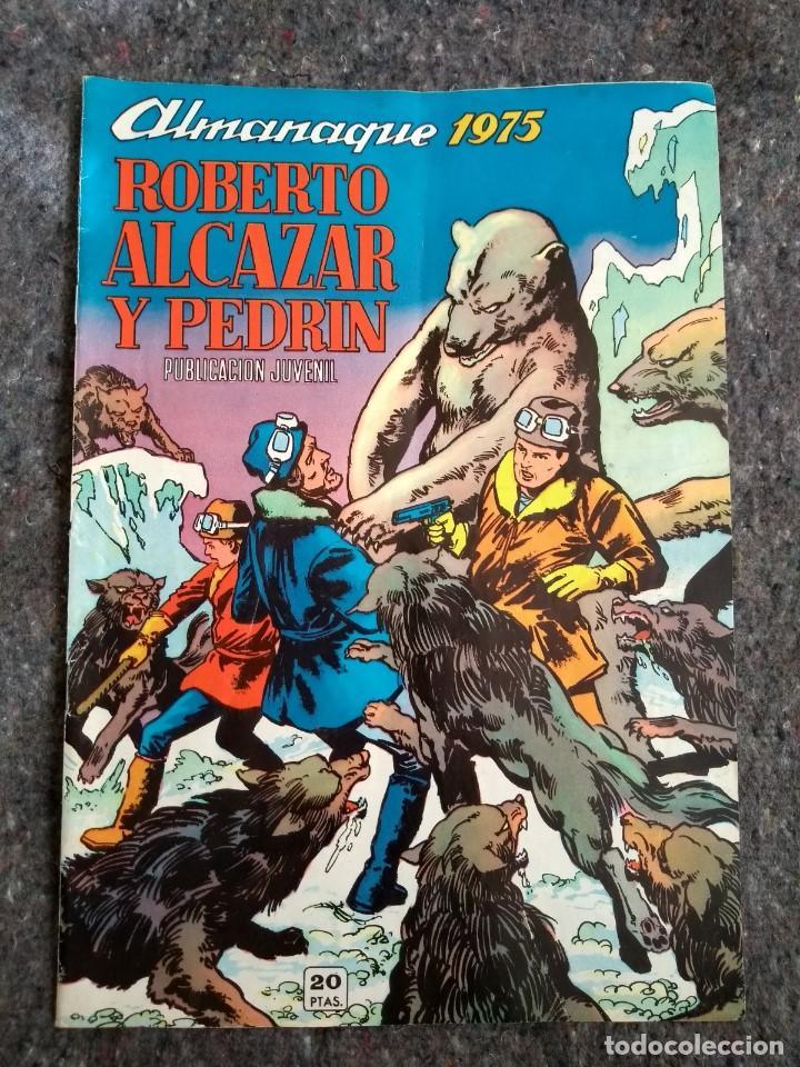 ROBERTO ALCÁZAR Y PEDRÍN - ALMANAQUE 1975 D20 (Tebeos y Comics - Valenciana - Roberto Alcázar y Pedrín)