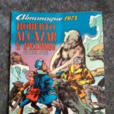 Tebeos: ROBERTO ALCÁZAR Y PEDRÍN - ALMANAQUE 1975 D20. Lote 151587650