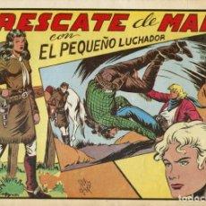 Tebeos: EL PEQUEÑO LUCHADOR NUMERO 73. EL RESCATE DE MARY. Lote 154264542