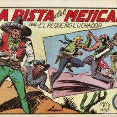 Tebeos: EL PEQUEÑO LUCHADOR NUMERO 83. LA PISTA DEL MEJICANO. Lote 154266082