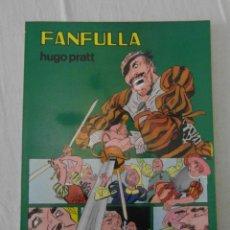 Tebeos: COLECCION PILOTO Nº 6. FANFULLA. HUGO PRATT. VALENCIANA. Lote 156527034