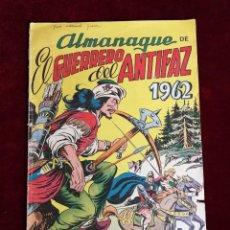 Tebeos: ORIGINAL VALENCIANA ALMANAQUE EL GUERRERO DEL ANTIFAZ , 1962 , VALENCIANA. 1962 .. Lote 155755274