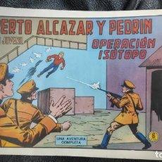 Tebeos: ROBERTO ALCAZAR Y PEDRIN OPERACION ISOTOPO Nº 1177 ORIGINAL. Lote 156530686