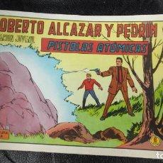 Tebeos: ROBERTO ALCAZAR Y PEDRIN PISTOLAS ATOMICAS Nº 1181 ORIGINAL. Lote 156533206
