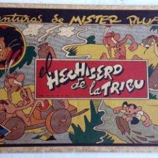 Tebeos: AVENTURAS DE MISTER BLUFF ORIGINAL EDI. VALENCIANA 1943 - EL HECHICERO DE LA TRIBU. Lote 156556242