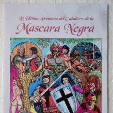 Tebeos: LA ULTIMA AVENTURA DEL CABALLERO DE LA MASCARA NEGRA. Lote 156786522