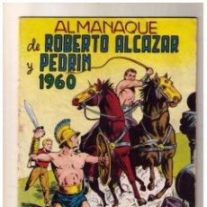 Tebeos: ROBERTO ALCAZAR Y PEDRIN ALMANAQUE 1960. Lote 158714630