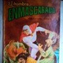 Tebeos: EL HOMBRE ENMASCARADO-COLOSOS DEL CÓMIC- Nº 40 -1981- COMPLETE SU COLECCIÓN-CORRECTO-0878. Lote 160748792