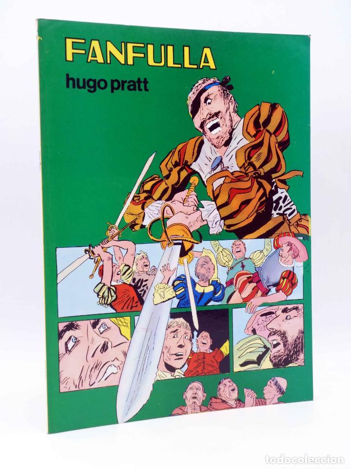 COLECCIÓN PILOTO 6. FANFULLA (HUGO PRATT / MILO MILANI) VALENCIANA, 1983. OFRT (Tebeos y Comics - Valenciana - Otros)