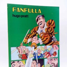 Tebeos: COLECCIÓN PILOTO 6. FANFULLA (HUGO PRATT / MILO MILANI) VALENCIANA, 1983. OFRT. Lote 172809998