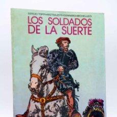 Tebeos: COLECCIÓN PILOTO 9. LOS SOLDADOS DE LA SUERTE (TOPPI / ARZTBAJEFF / GENNARO / MICHELUZZI) OFRT. Lote 206462747