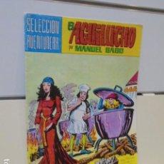 Tebeos: SELECCION AVENTURERA EL AGUILUCHO Nº 26 MANUEL GAGO - VALENCIANA -. Lote 165778130