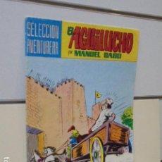 Tebeos: SELECCION AVENTURERA EL AGUILUCHO Nº 23 MANUEL GAGO - VALENCIANA -. Lote 165778574