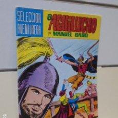 BDs: SELECCION AVENTURERA EL AGUILUCHO Nº 22 MANUEL GAGO - VALENCIANA -. Lote 165779046