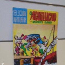 Tebeos: SELECCION AVENTURERA EL AGUILUCHO Nº 19 MANUEL GAGO - VALENCIANA -. Lote 165779410