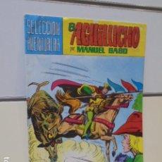 Tebeos: SELECCION AVENTURERA EL AGUILUCHO Nº 17 MANUEL GAGO - VALENCIANA -. Lote 165779562